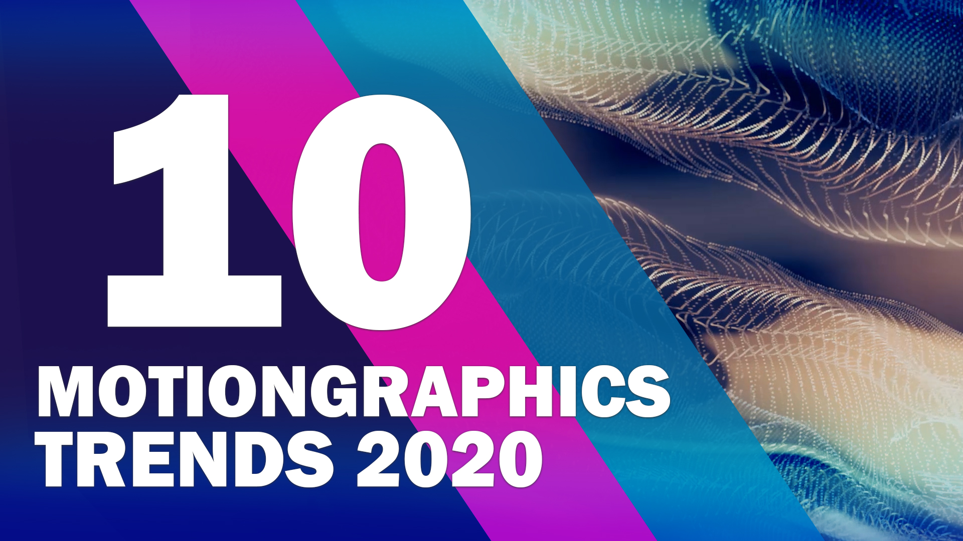 TOP 10 MOTION GRAPHICS TRENDS