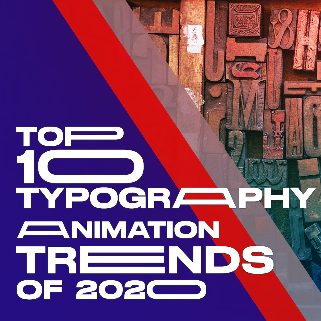 Top 10 Typography Animation trends in 2020